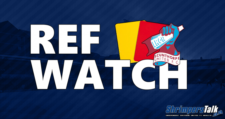 Ref Watch: v Scunthorpe United (A)