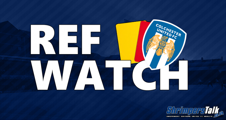 Ref Watch: Colchester United (A)